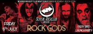 Schism Woking - Fiery Bird Launch Party & Rock Gods! @ Schism Rock Club